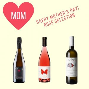 Happy Mother's Day! Rosè Selection